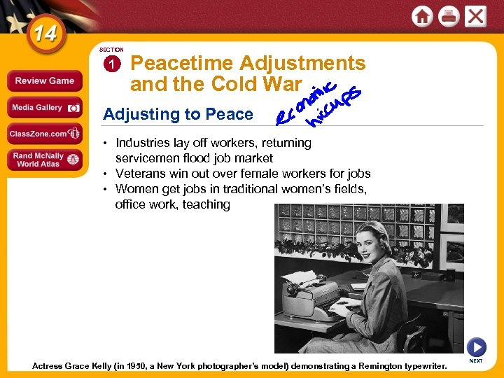 SECTION 1 Peacetime Adjustments and the Cold War Adjusting to Peace • Industries lay