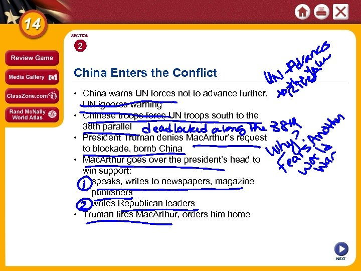 SECTION 2 China Enters the Conflict • China warns UN forces not to advance