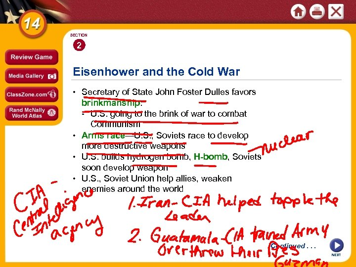 SECTION 2 Eisenhower and the Cold War • Secretary of State John Foster Dulles