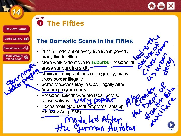 SECTION 3 The Fifties The Domestic Scene in the Fifties • In 1957, one