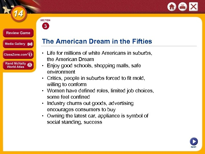 SECTION 3 The American Dream in the Fifties • Life for millions of white