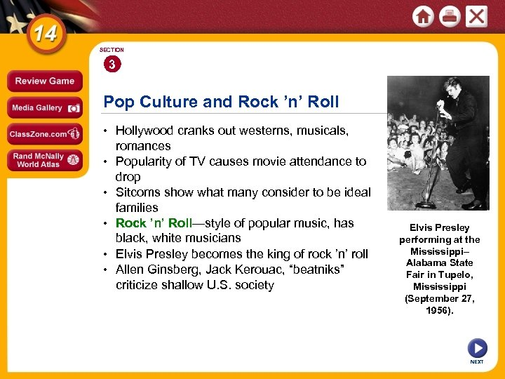 SECTION 3 Pop Culture and Rock 'n' Roll • Hollywood cranks out westerns, musicals,