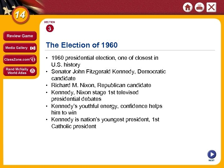 SECTION 3 The Election of 1960 • 1960 presidential election, one of closest in