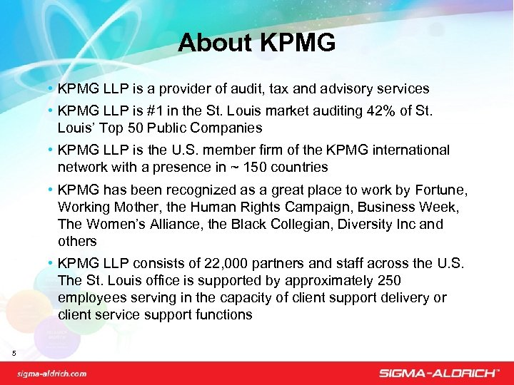 About KPMG • KPMG LLP is a provider of audit, tax and advisory services