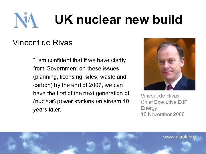 "UK nuclear new build Vincent de Rivas ""I am confident that if we"