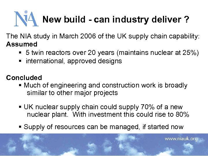 New build - can industry deliver ? The NIA study in March 2006 of