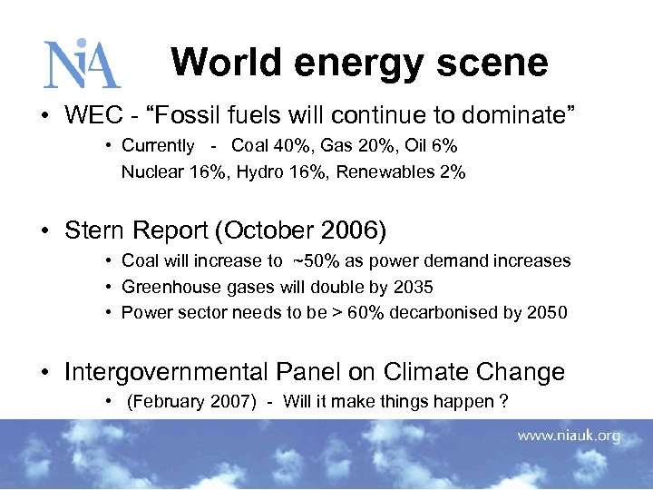"World energy scene • WEC - ""Fossil fuels will continue to dominate"" •"