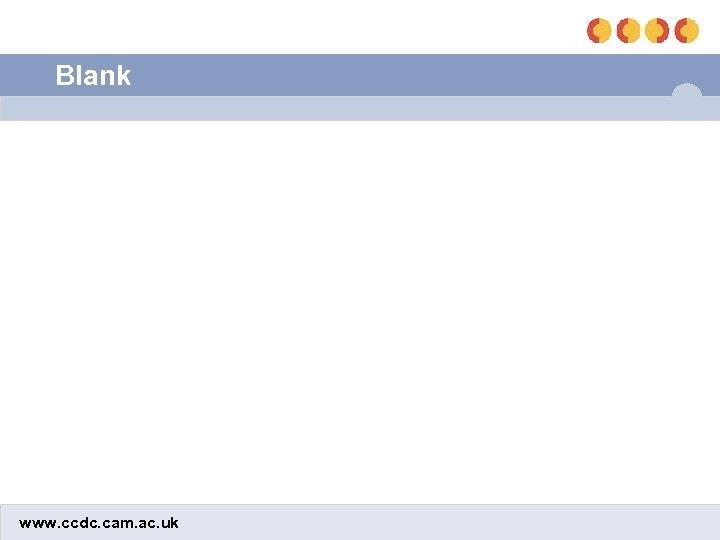 Blank www. ccdc. cam. ac. uk