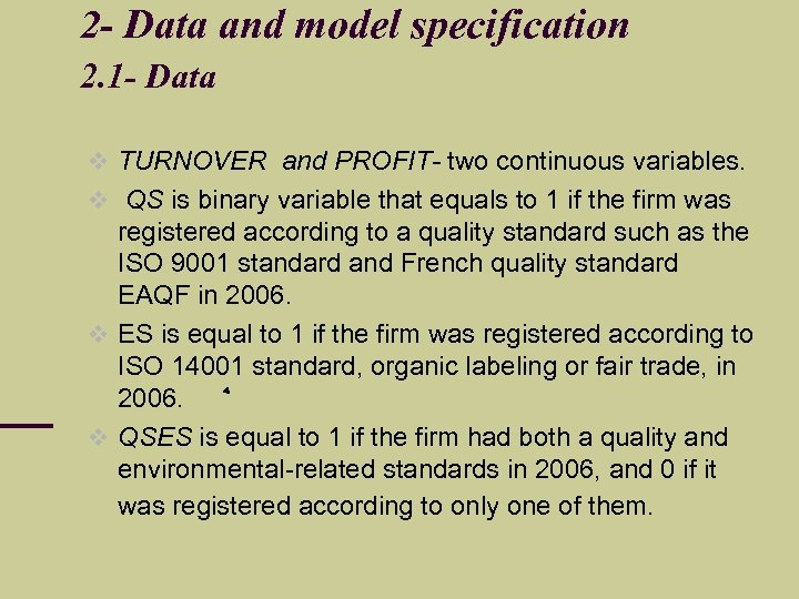 2 - Data and model specification 2. 1 - Data TURNOVER and PROFIT- two