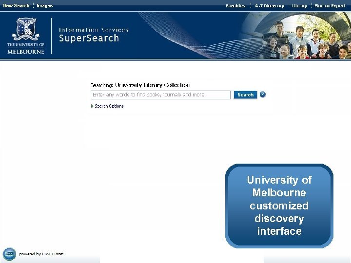University of Melbourne customized discovery interface