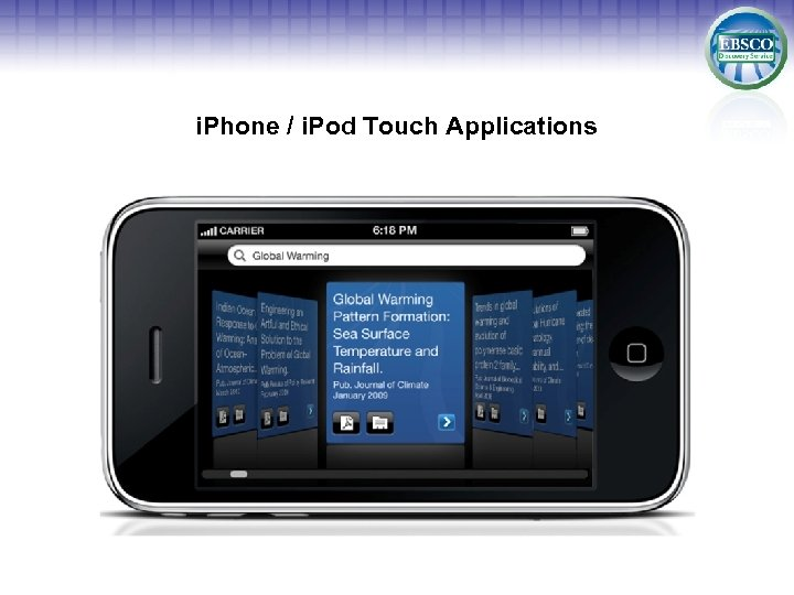 i. Phone / i. Pod Touch Applications