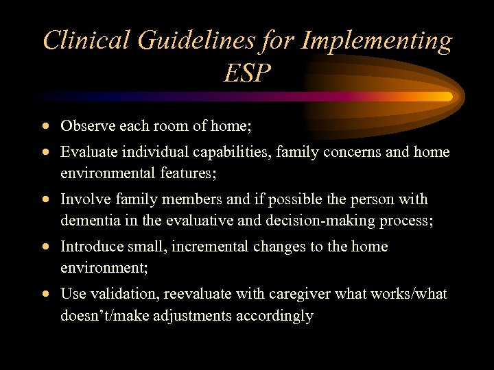 Clinical Guidelines for Implementing ESP · Observe each room of home; · Evaluate individual