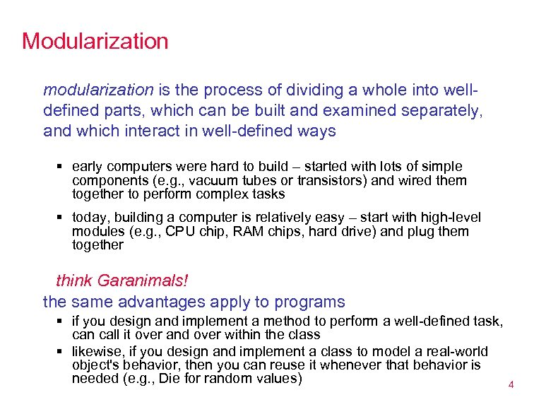 Modularization modularization is the process of dividing a whole into welldefined parts, which can