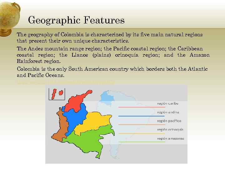a geographical study of colombia Colombia table of contents the population is descended from three racial groups--indians, blacks, and whites--that have mingled throughout the nearly 500 years of the country's history.