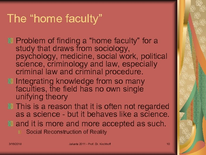 """The """"home faculty"""" Problem of finding a """"home faculty"""" for a study that draws"""