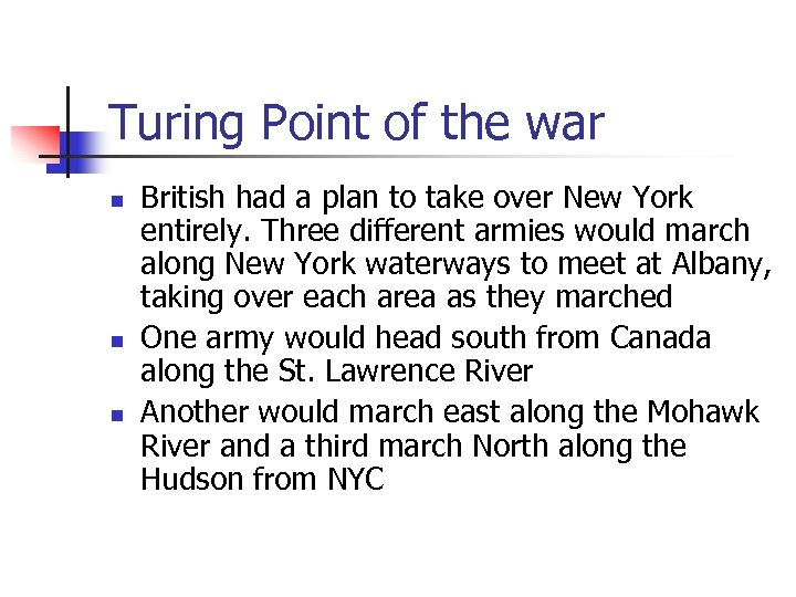 Turing Point of the war n n n British had a plan to take