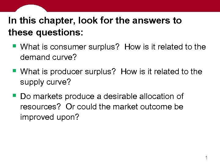 In this chapter, look for the answers to these questions: § What is consumer