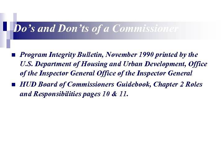 Do's and Don'ts of a Commissioner n Program Integrity Bulletin, November 1990 printed by