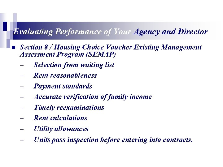 Evaluating Performance of Your Agency and Director n Section 8 / Housing Choice Voucher