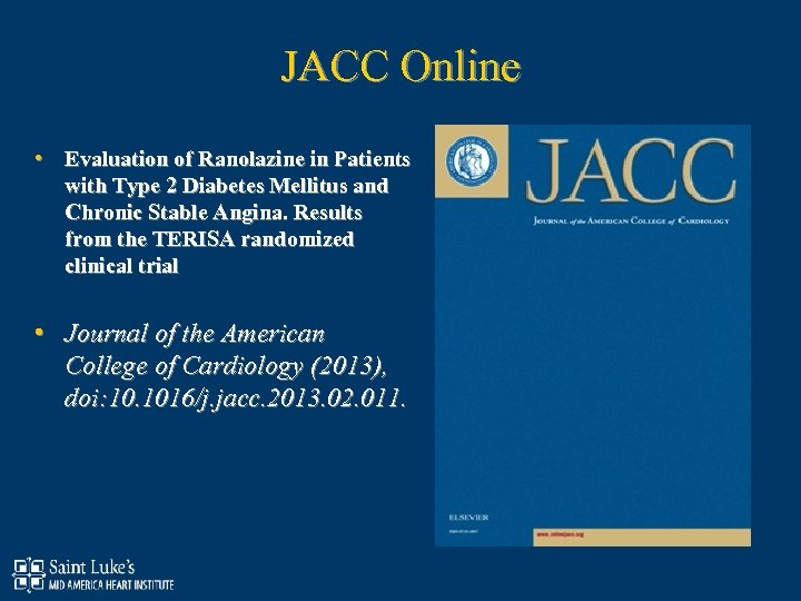 JACC Online • Evaluation of Ranolazine in Patients with Type 2 Diabetes Mellitus and