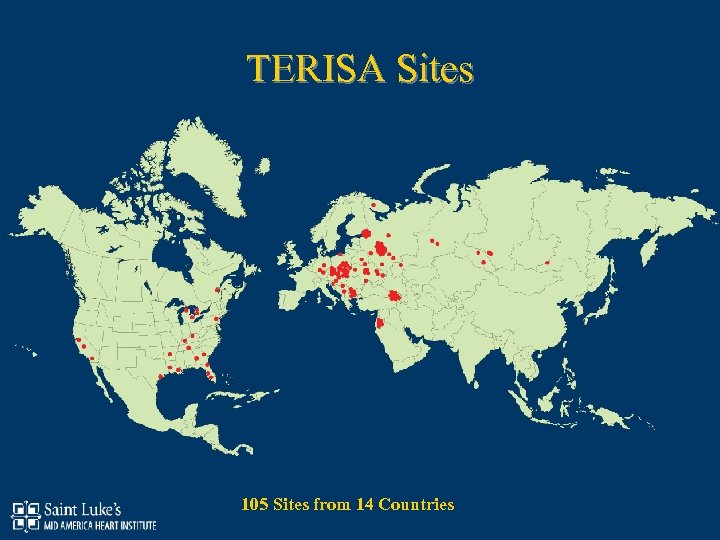 TERISA Sites 105 Sites from 14 Countries