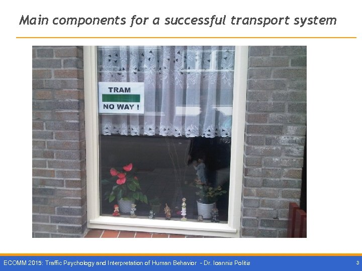 Main components for a successful transport system What about the end user? ? ECOMM