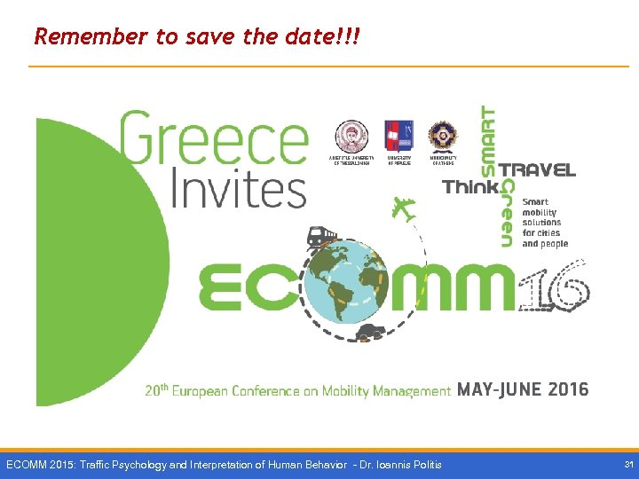 Remember to save the date!!! ECOMM 2015: Traffic Psychology and Interpretation of Human Behavior