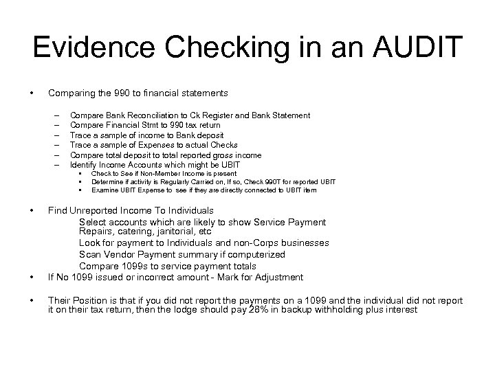 Evidence Checking in an AUDIT • Comparing the 990 to financial statements – –