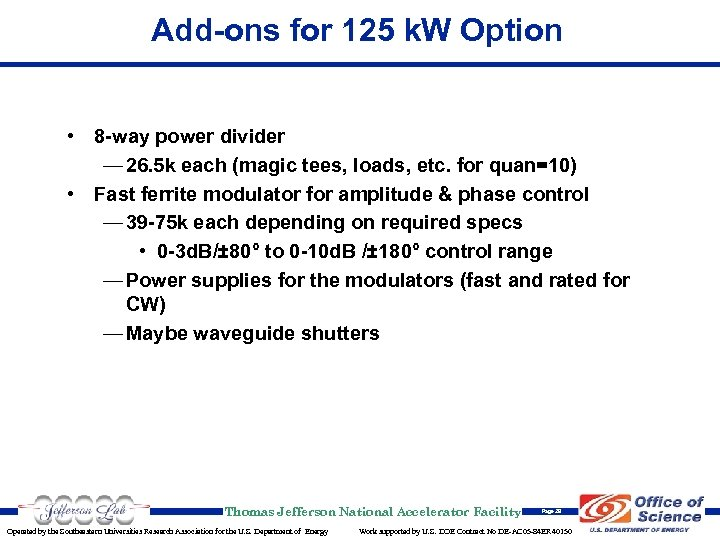 Add-ons for 125 k. W Option • 8 -way power divider — 26. 5