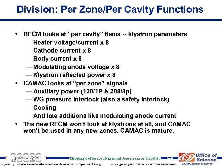 "Division: Per Zone/Per Cavity Functions • RFCM looks at ""per cavity"" items -- klystron"