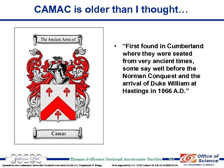 "CAMAC is older than I thought… • ""First found in Cumberland where they were"