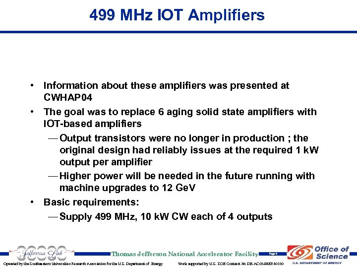 499 MHz IOT Amplifiers • Information about these amplifiers was presented at CWHAP 04