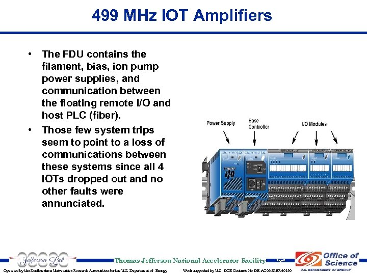 499 MHz IOT Amplifiers • The FDU contains the filament, bias, ion pump power