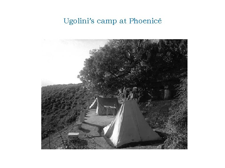 Ugolini's camp at Phoenicê