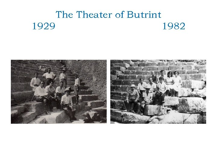 The Theater of Butrint 1929 1982