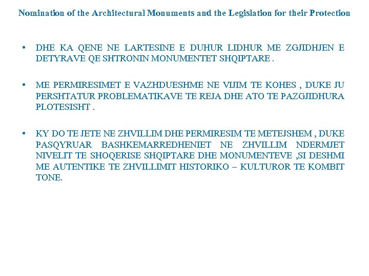Nomination of the Architectural Monuments and the Legislation for their Protection • DHE KA
