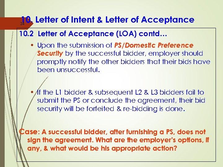 10. Letter of Intent & Letter of Acceptance 24 10. 2 Letter of Acceptance
