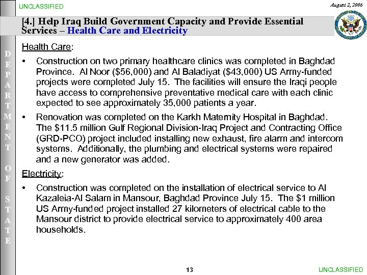 August 2, 2006 UNCLASSIFIED [4. ] Help Iraq Build Government Capacity and Provide Essential