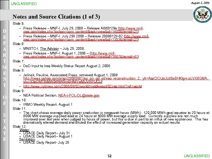 August 2, 2006 UNCLASSIFIED Notes and Source Citations (1 of 3) D E P