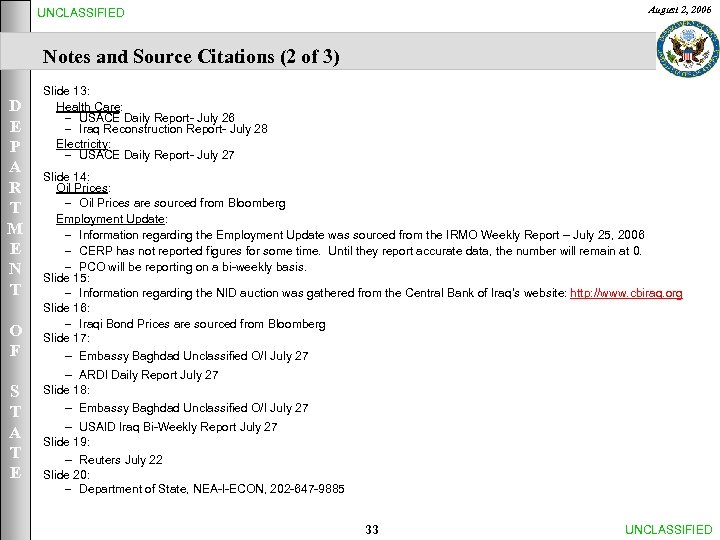August 2, 2006 UNCLASSIFIED Notes and Source Citations (2 of 3) D E P
