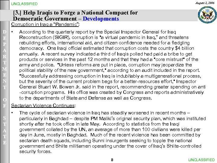August 2, 2006 UNCLASSIFIED [3. ] Help Iraqis to Forge a National Compact for