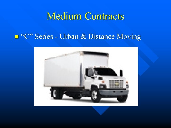 """Medium Contracts n """"C"""" Series - Urban & Distance Moving"""