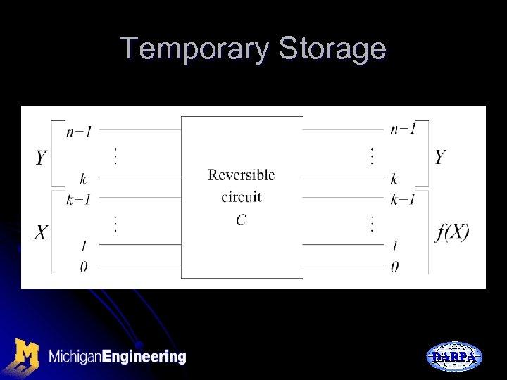 Temporary Storage DARPA
