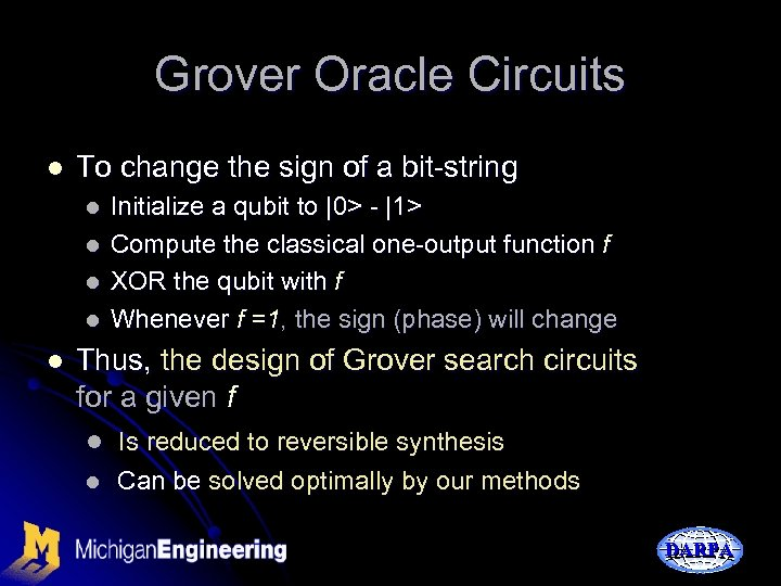 Grover Oracle Circuits l To change the sign of a bit-string l l l