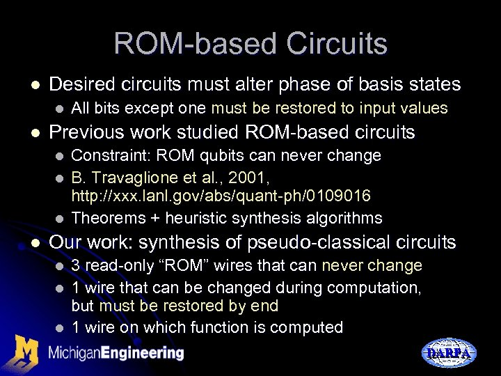 ROM-based Circuits l Desired circuits must alter phase of basis states l l Previous