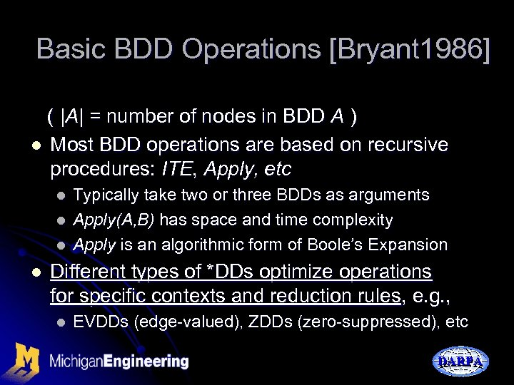 Basic BDD Operations [Bryant 1986] ( |A| = number of nodes in BDD A
