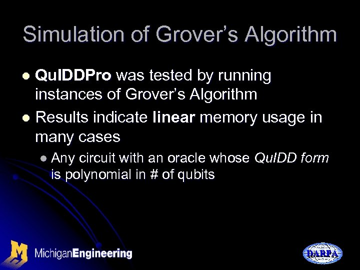 Simulation of Grover's Algorithm Qu. IDDPro was tested by running instances of Grover's Algorithm