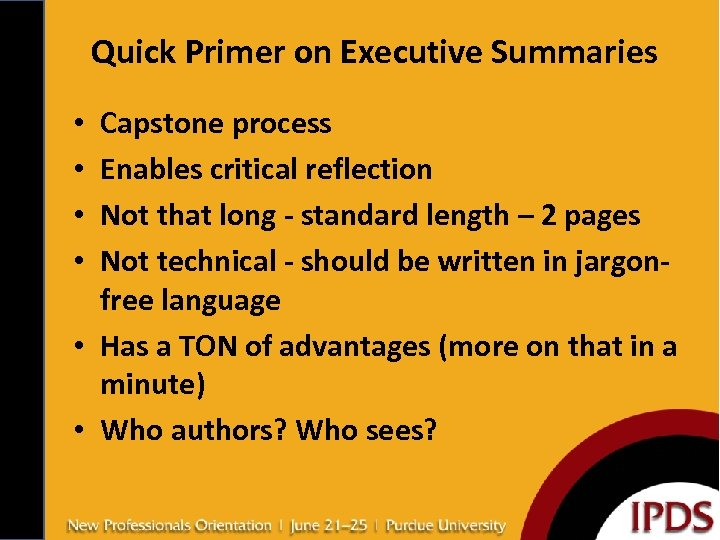 Quick Primer on Executive Summaries Capstone process Enables critical reflection Not that long -