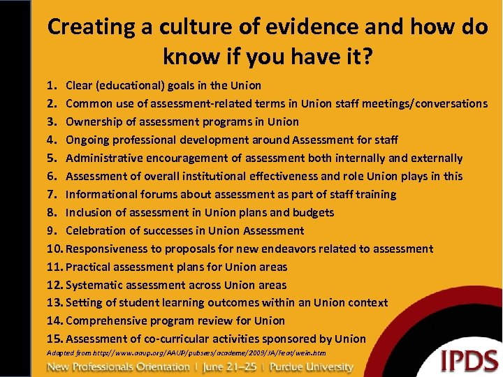 Creating a culture of evidence and how do know if you have it? 1.