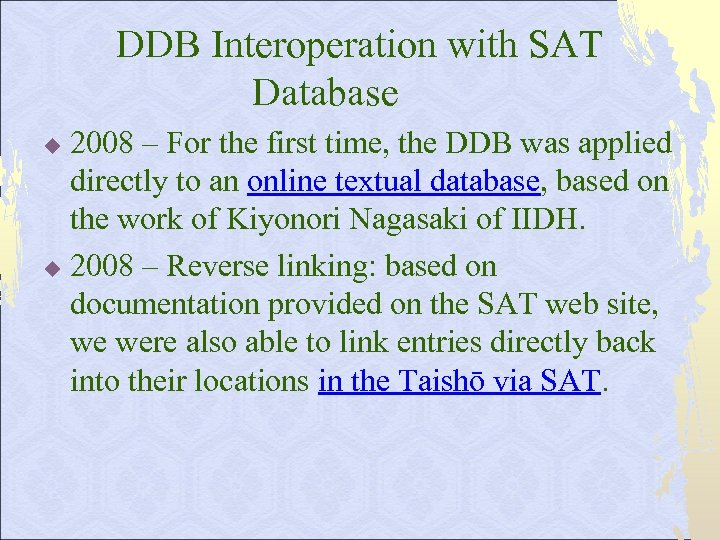DDB Interoperation with SAT Database 2008 – For the first time, the DDB was